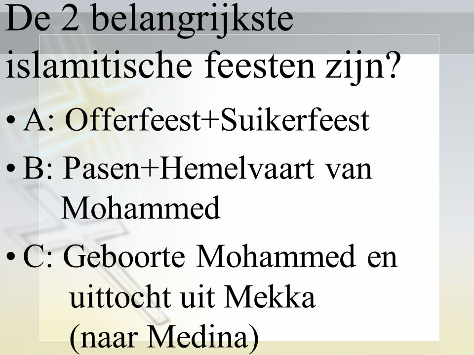 De 2 belangrijkste islamitische feesten zijn