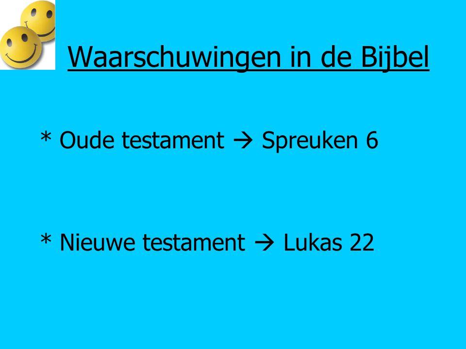 Waarschuwingen in de Bijbel