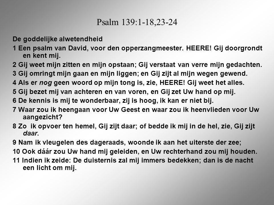 Psalm 139:1-18,23-24 De goddelijke alwetendheid