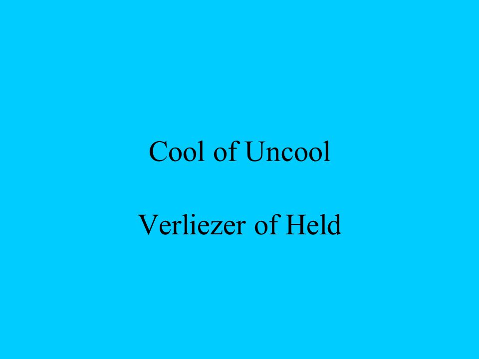 Cool of Uncool Verliezer of Held