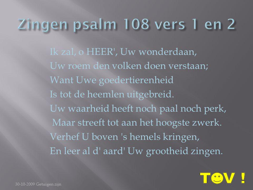 Zingen psalm 108 vers 1 en 2