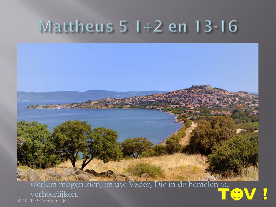 Mattheus 5 1+2 en 13-16
