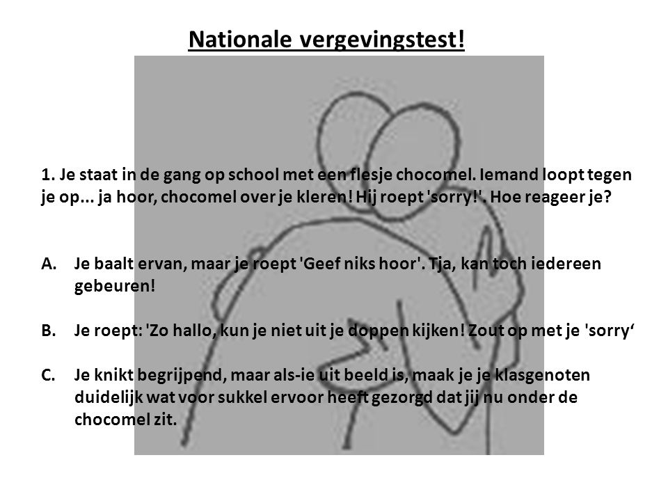 Nationale vergevingstest!