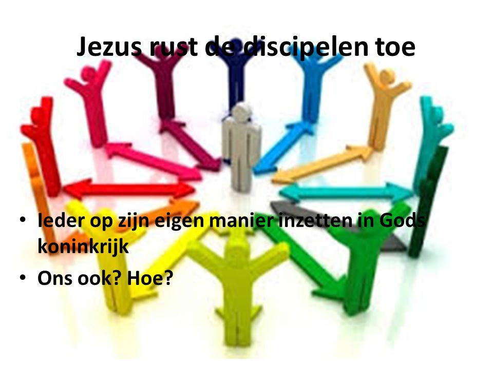 Jezus rust de discipelen toe