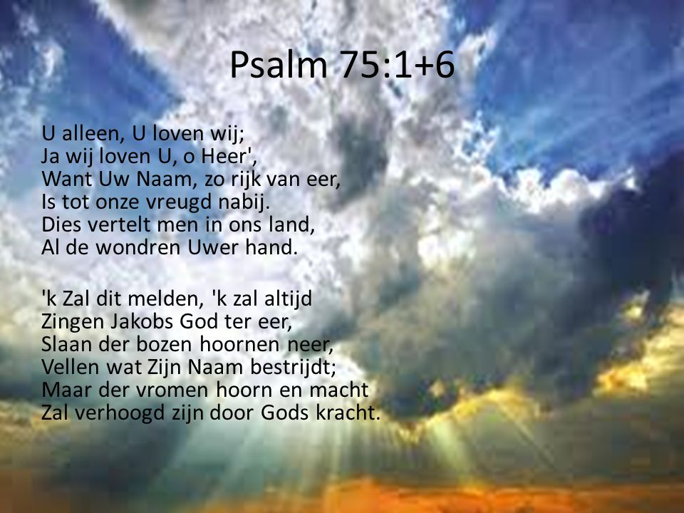 Psalm 75:1+6