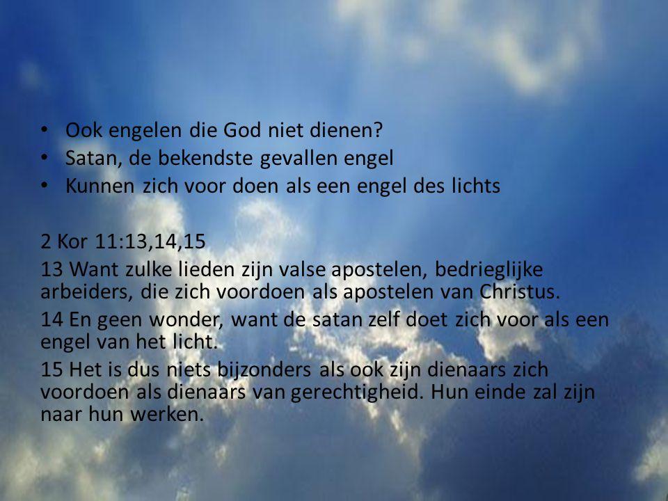 Ook engelen die God niet dienen
