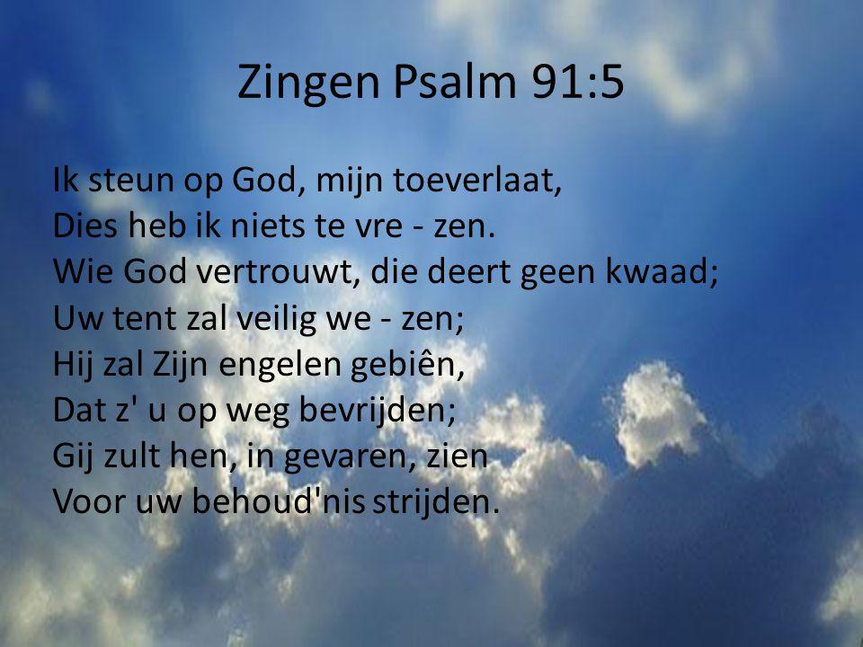 Zingen Psalm 91:5