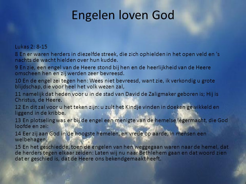 Engelen loven God Lukas 2: 8-15