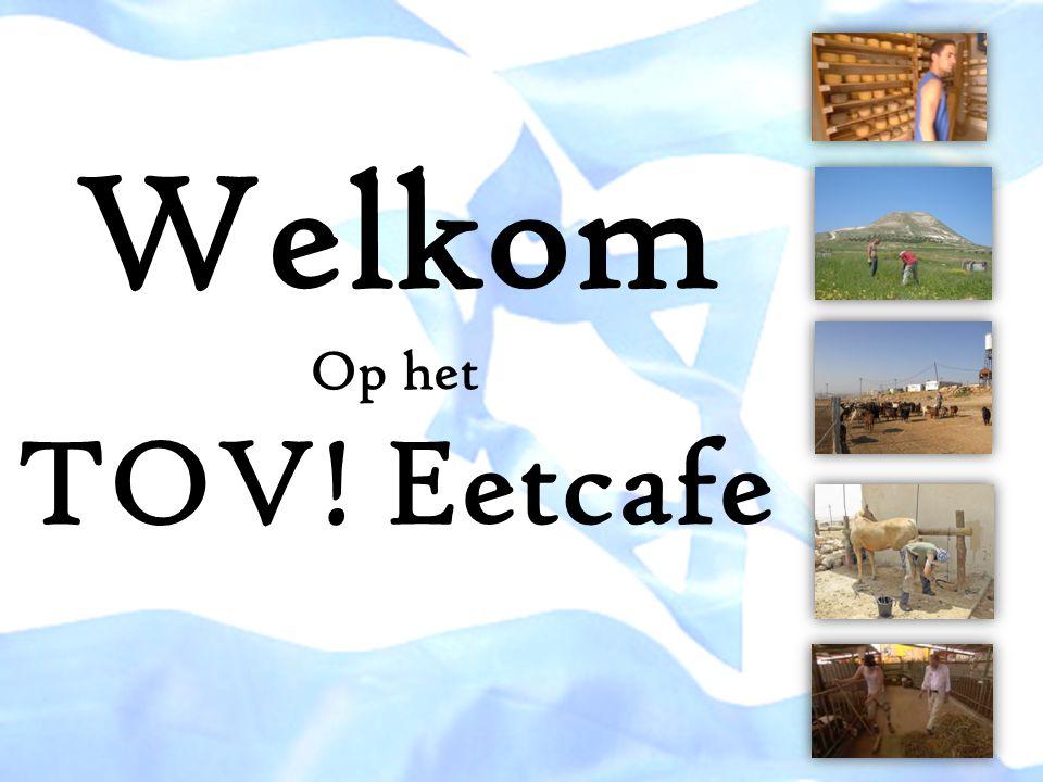 Welkom Op het TOV! Eetcafe