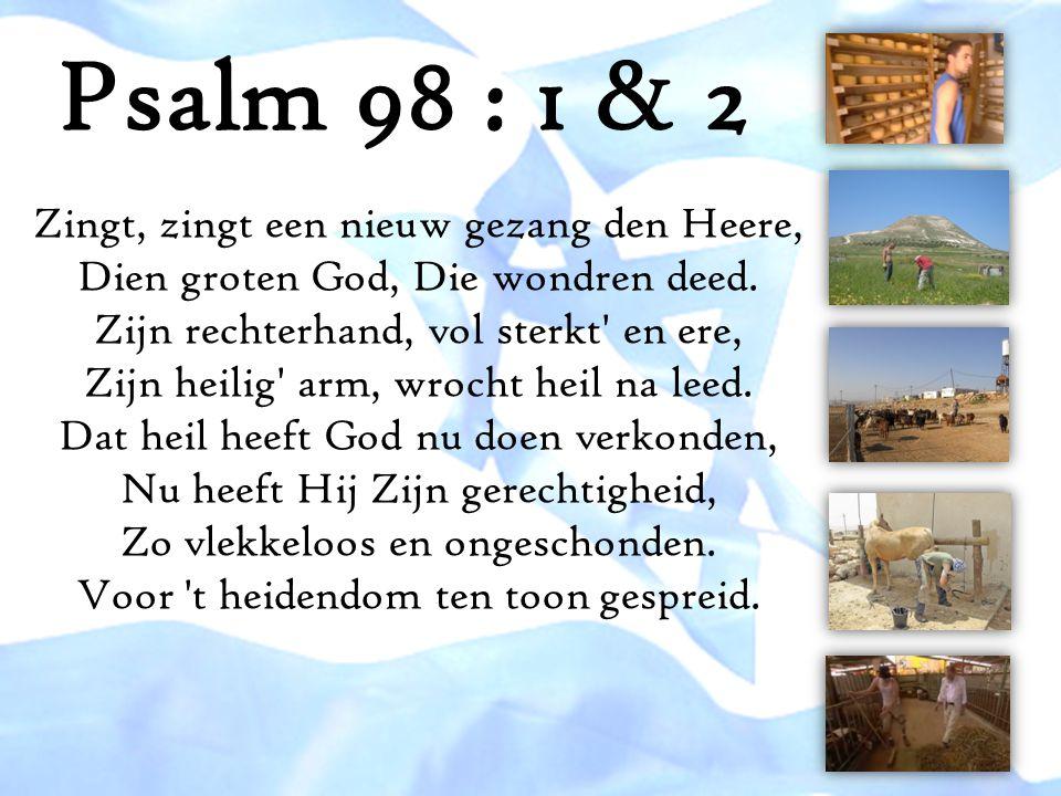Psalm 98 : 1 & 2