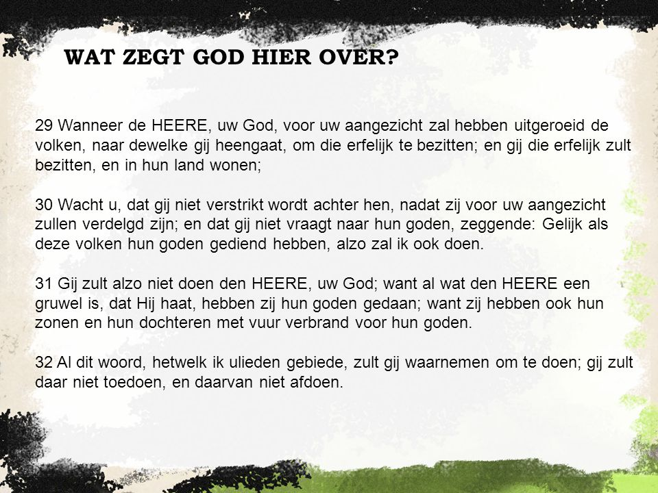 WAT ZEGT GOD HIER OVER