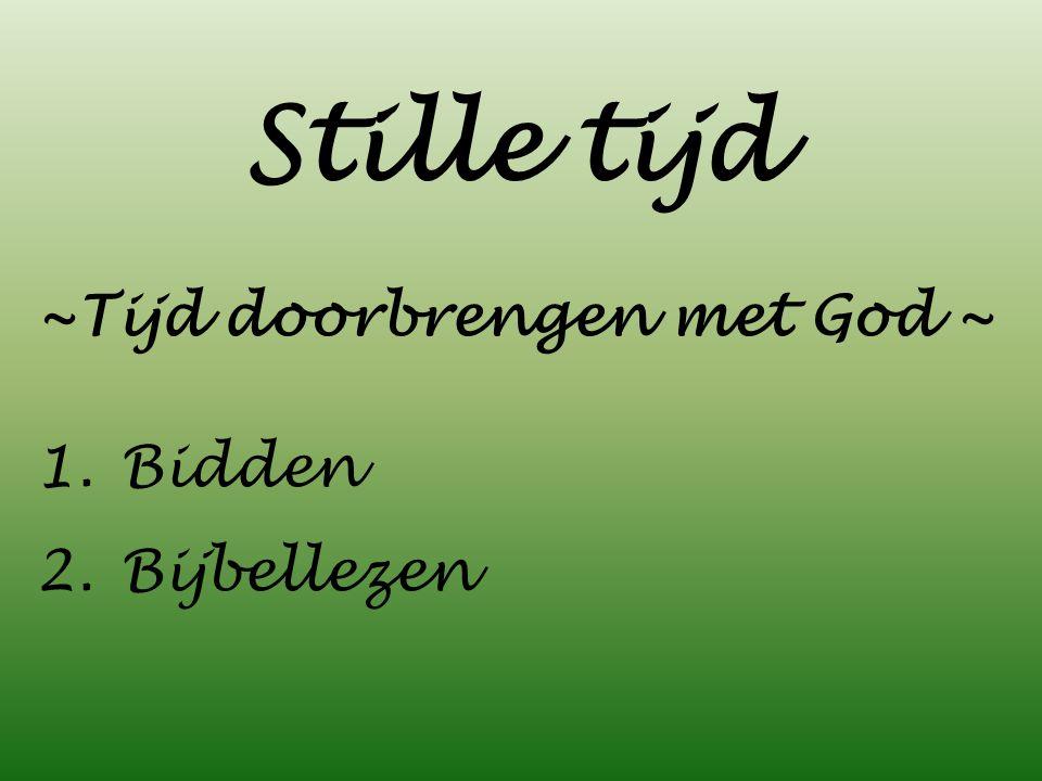~Tijd doorbrengen met God ~