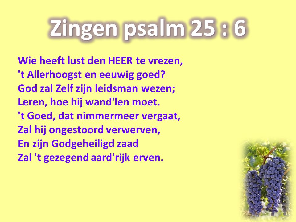 Zingen psalm 25 : 6