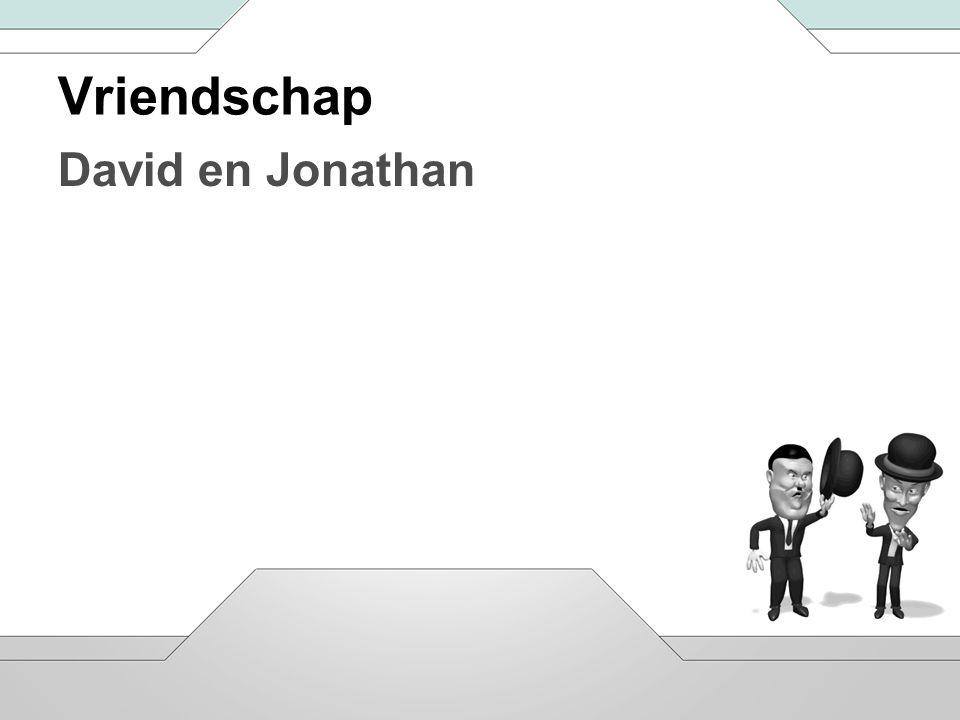 Vriendschap David en Jonathan