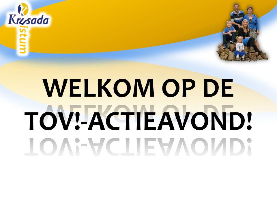 WELKOM OP DE TOV!-ACTIEAVOND!