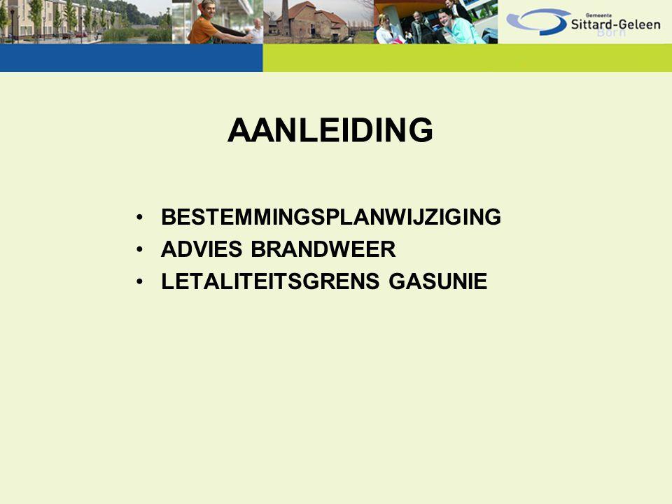 AANLEIDING BESTEMMINGSPLANWIJZIGING ADVIES BRANDWEER