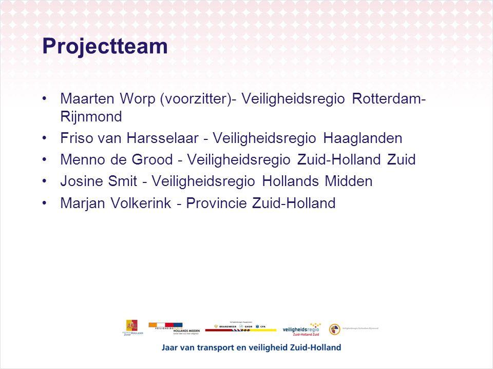 Projectteam Maarten Worp (voorzitter)- Veiligheidsregio Rotterdam-Rijnmond. Friso van Harsselaar - Veiligheidsregio Haaglanden.