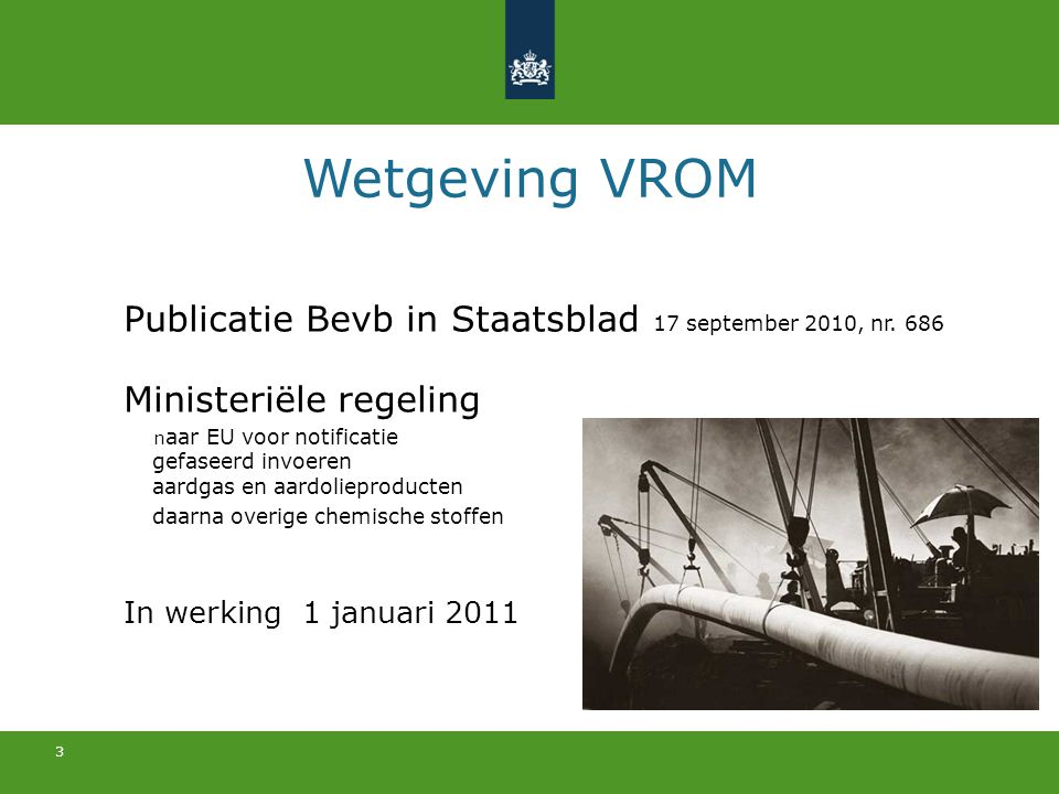 Wetgeving VROM Publicatie Bevb in Staatsblad 17 september 2010, nr. 686. Ministeriële regeling.