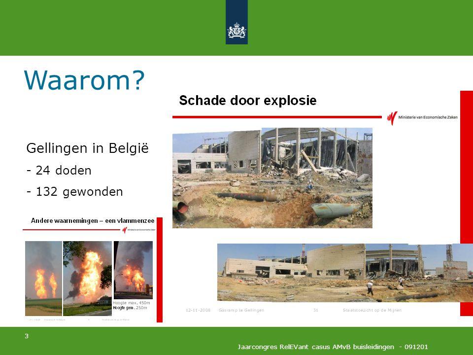Waarom Gellingen in België 24 doden 132 gewonden