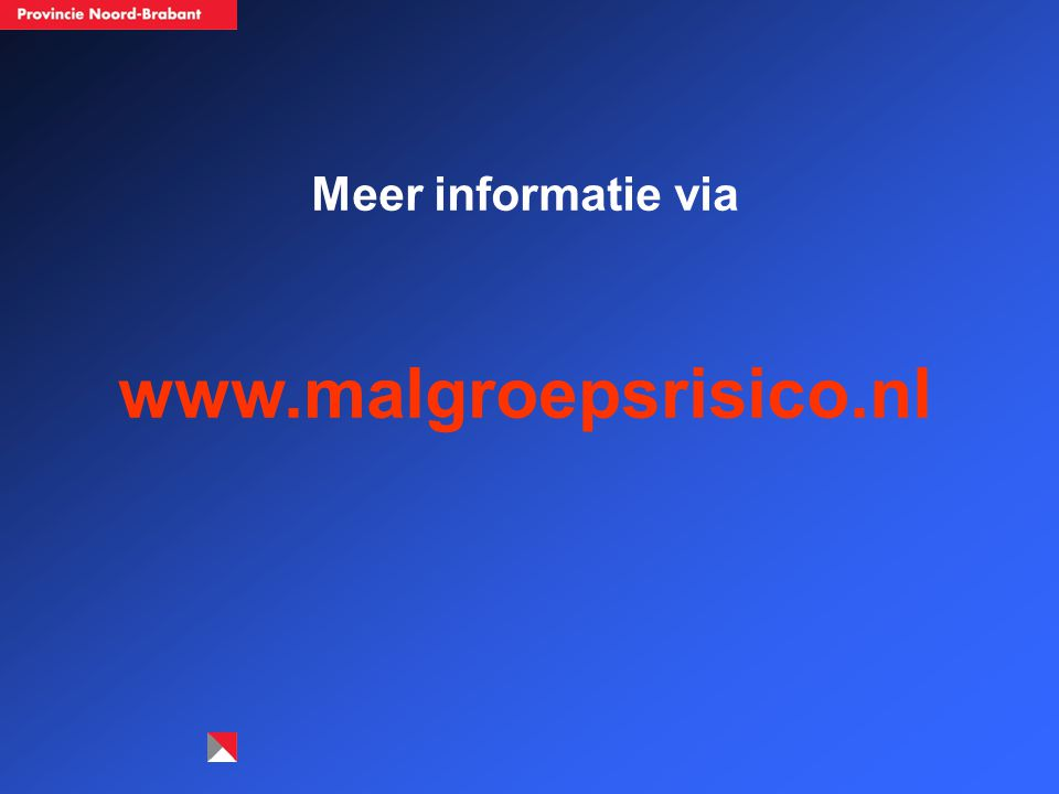 Meer informatie via www.malgroepsrisico.nl