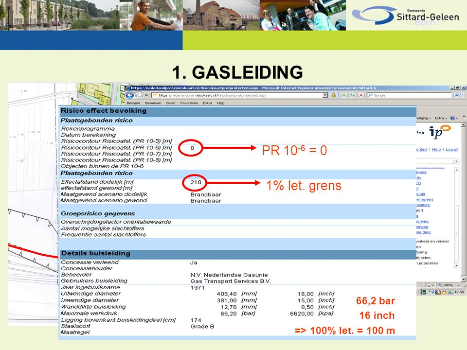 1. GASLEIDING PR 10-6 = 0 1% let. grens 66,2 bar 16 inch