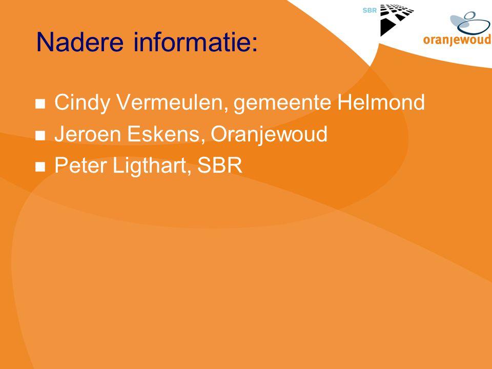 Nadere informatie: Cindy Vermeulen, gemeente Helmond
