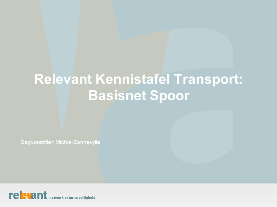 Relevant Kennistafel Transport: Basisnet Spoor
