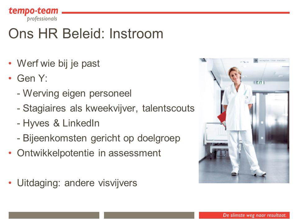 Ons HR Beleid: Instroom