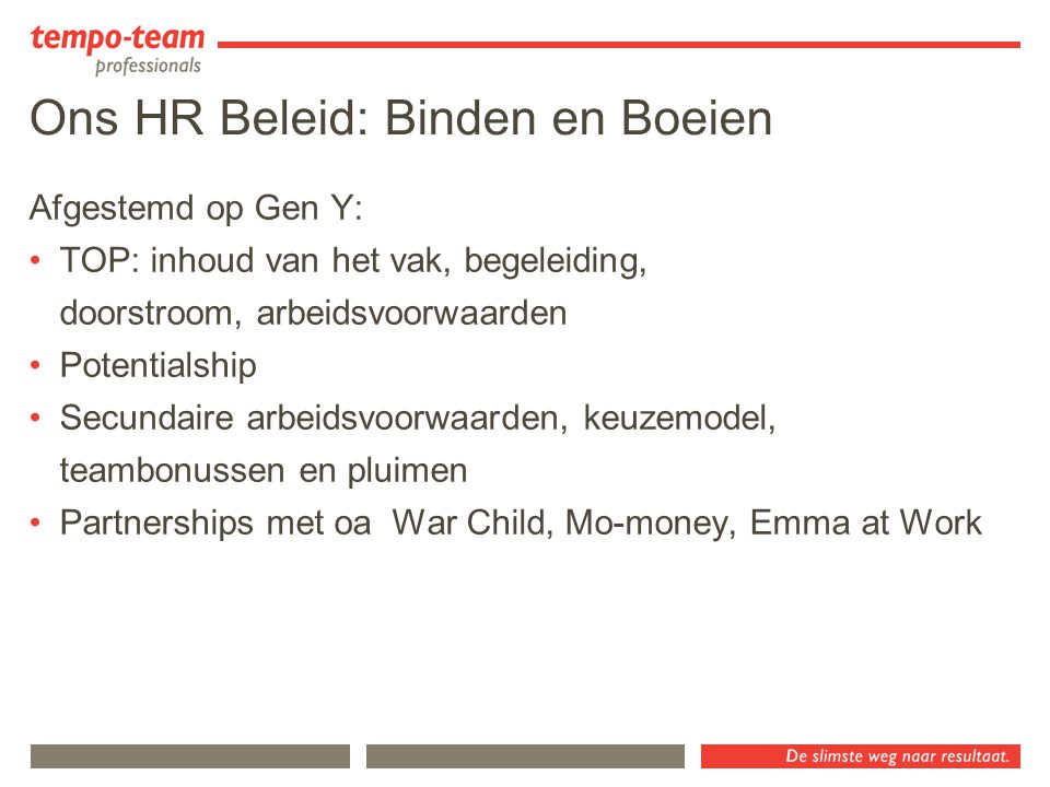 Ons HR Beleid: Binden en Boeien