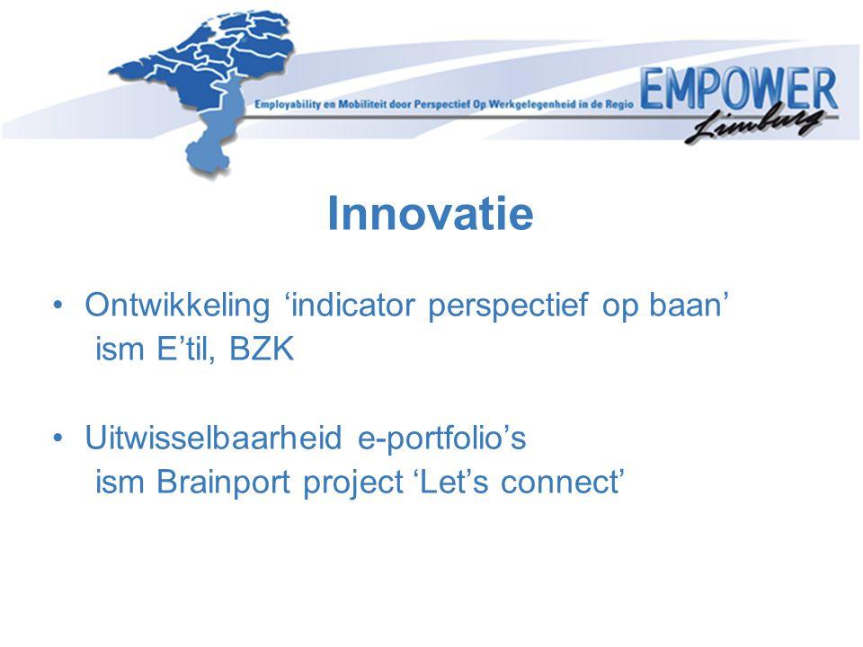 Innovatie Ontwikkeling 'indicator perspectief op baan' ism E'til, BZK