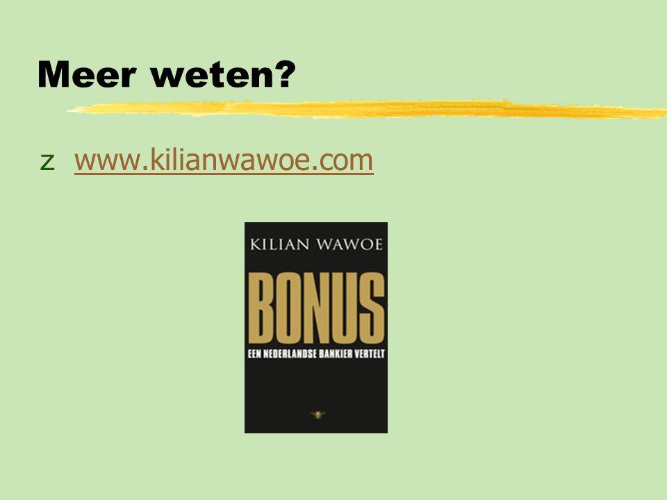 Meer weten www.kilianwawoe.com