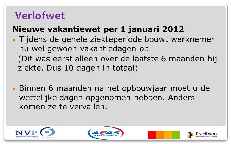 Verlofwet Nieuwe vakantiewet per 1 januari 2012
