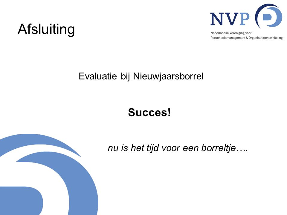 Afsluiting Succes! Evaluatie bij Nieuwjaarsborrel