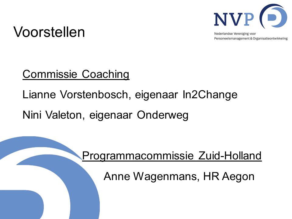 Voorstellen Commissie Coaching Lianne Vorstenbosch, eigenaar In2Change