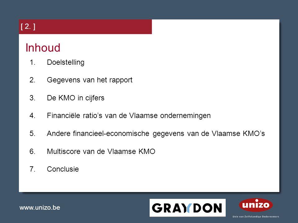 Inhoud Doelstelling Gegevens van het rapport De KMO in cijfers