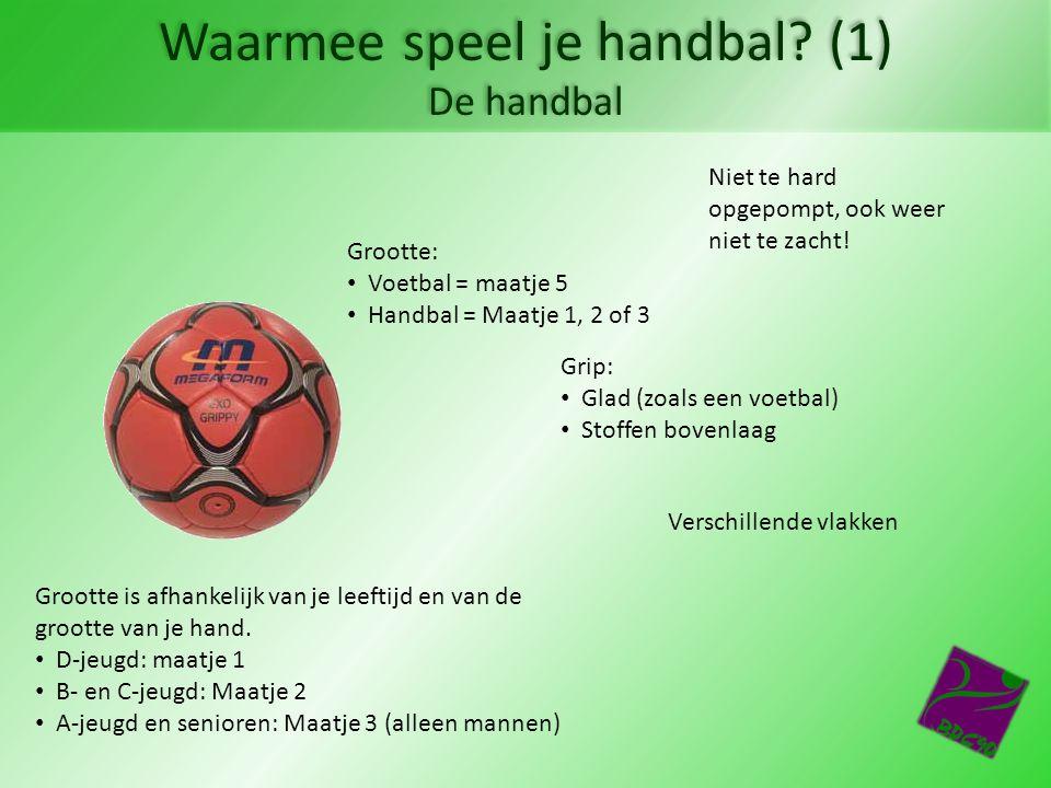 Waarmee speel je handbal (1) De handbal