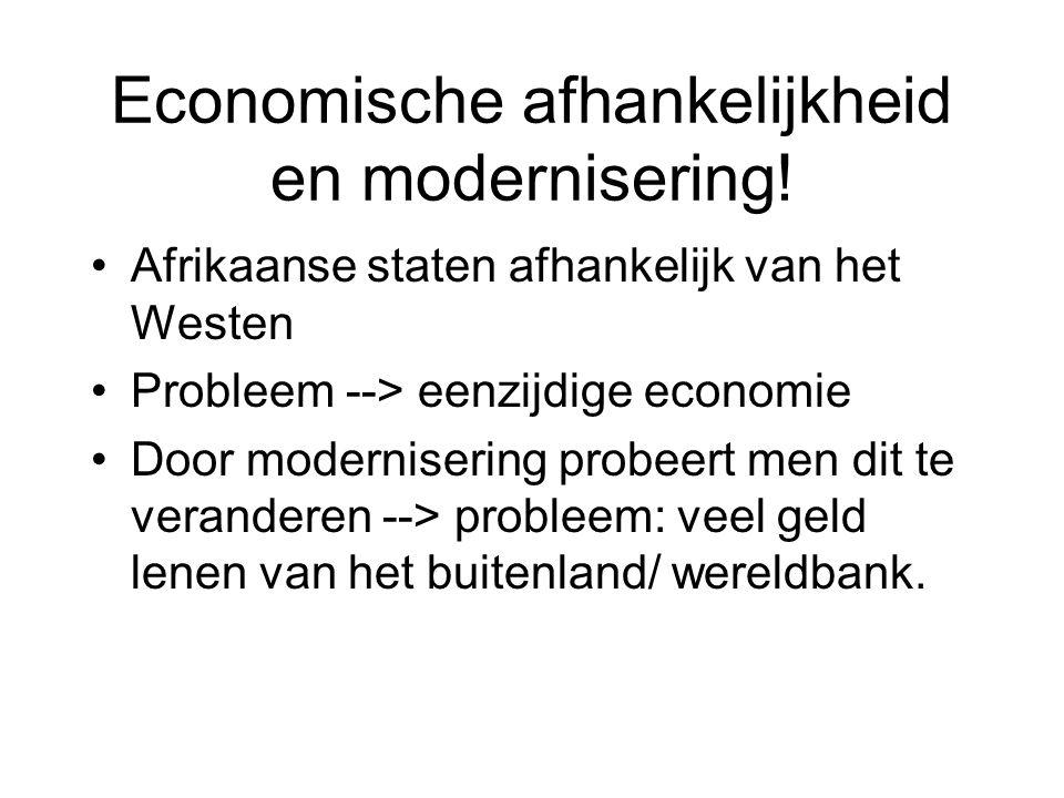 Economische afhankelijkheid en modernisering!