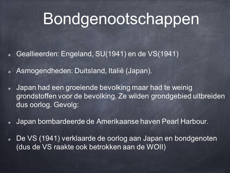 Bondgenootschappen Geallieerden: Engeland, SU(1941) en de VS(1941)