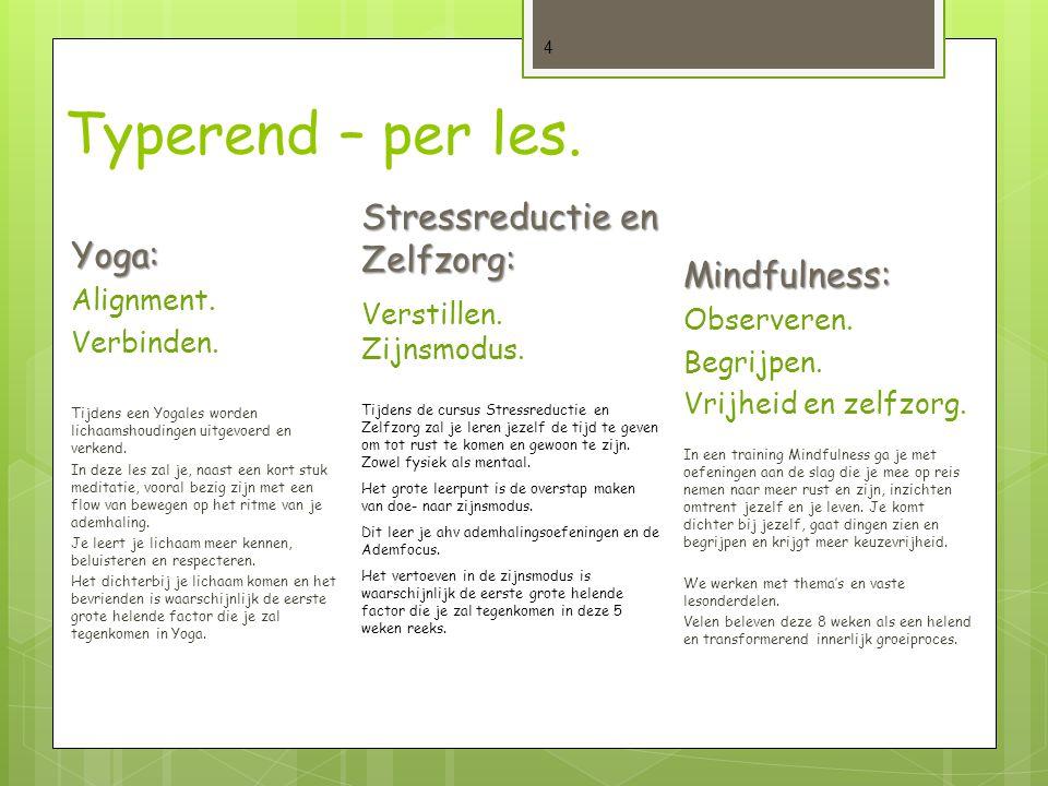 Typerend – per les. Stressreductie en Zelfzorg: Yoga: Mindfulness: