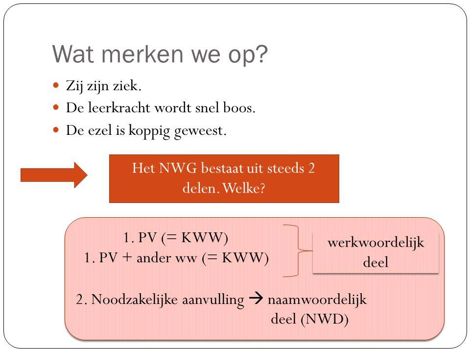 Het NWG bestaat uit steeds 2 delen. Welke