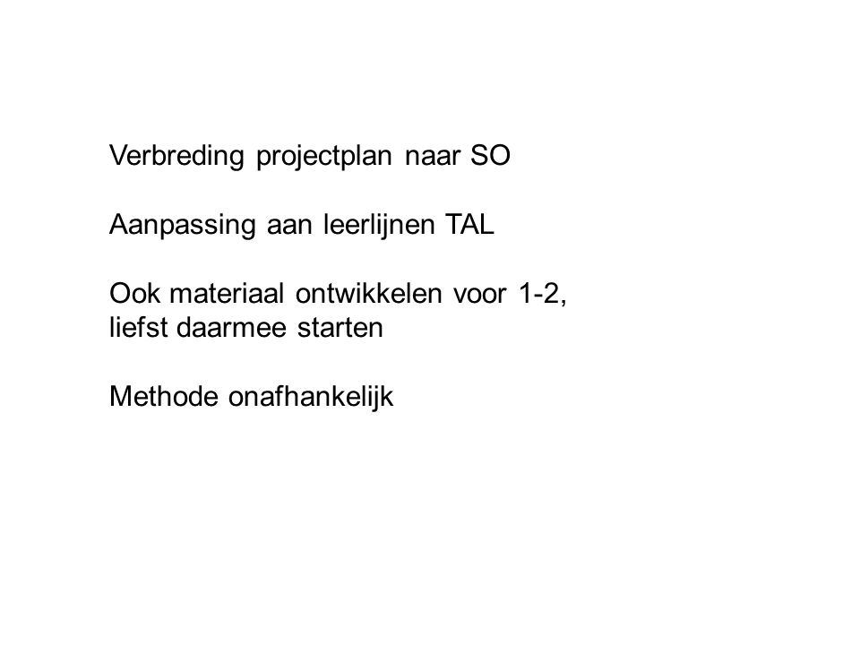 Verbreding projectplan naar SO