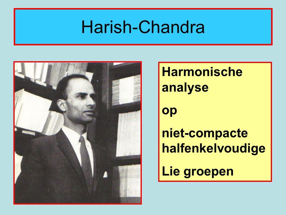 Harish-Chandra Harmonische analyse op niet-compacte halfenkelvoudige