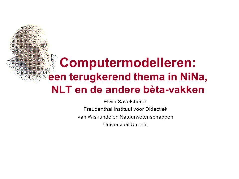 Computermodelleren: een terugkerend thema in NiNa, NLT en de andere bèta-vakken