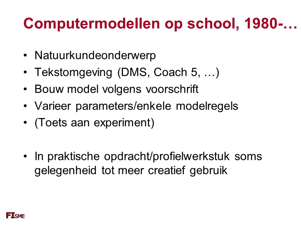 Computermodellen op school, 1980-…