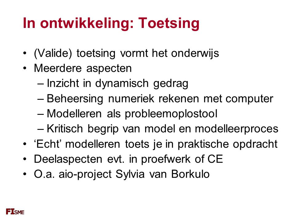 In ontwikkeling: Toetsing