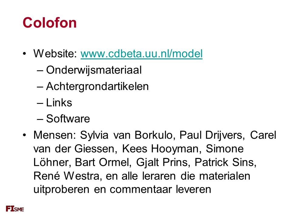 Colofon Website: www.cdbeta.uu.nl/model Onderwijsmateriaal