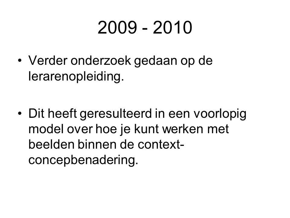 2009 - 2010 Verder onderzoek gedaan op de lerarenopleiding.