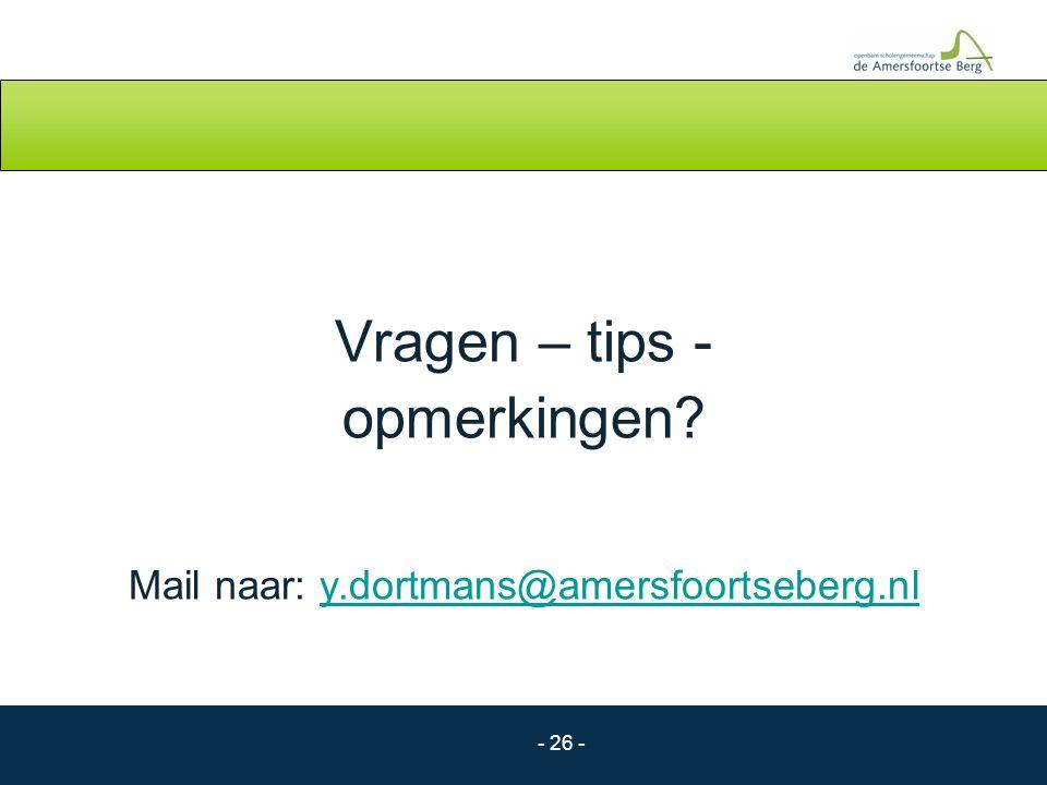 Mail naar: y.dortmans@amersfoortseberg.nl