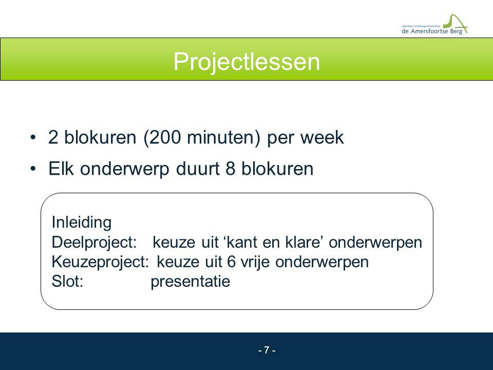 Projectlessen 2 blokuren (200 minuten) per week