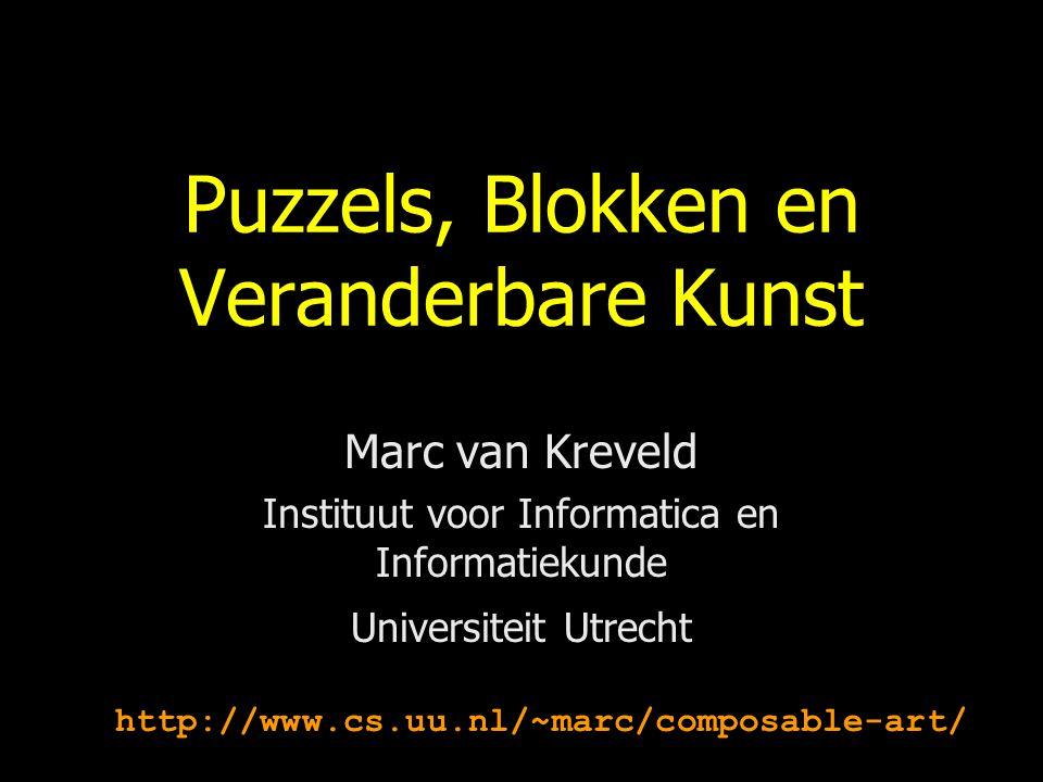 Puzzels, Blokken en Veranderbare Kunst